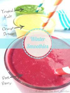 3 Winter Smoothie Recipes - Beet Berry, Orange Dream, and Tropical Kale green smoothie | Back To The Book Nutrition