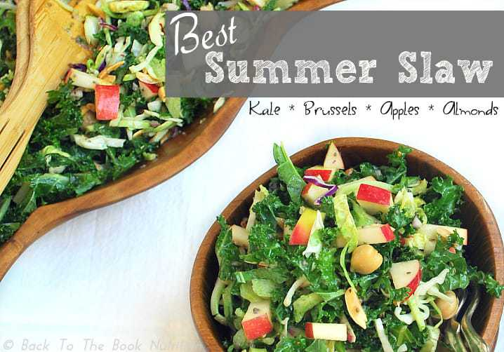 Best Summer Slaw with Kale, Brussels, Apples and Almonds | Back To The Book Nutrition