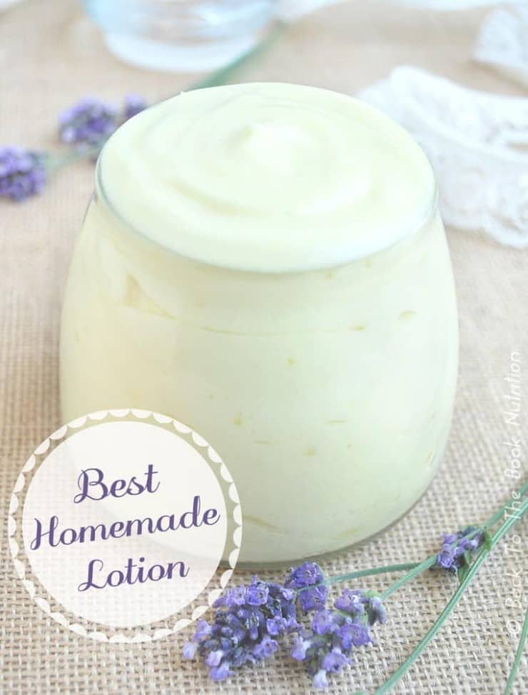 Best Homemade Lotion | www.backtothebooknutrition.com/blog