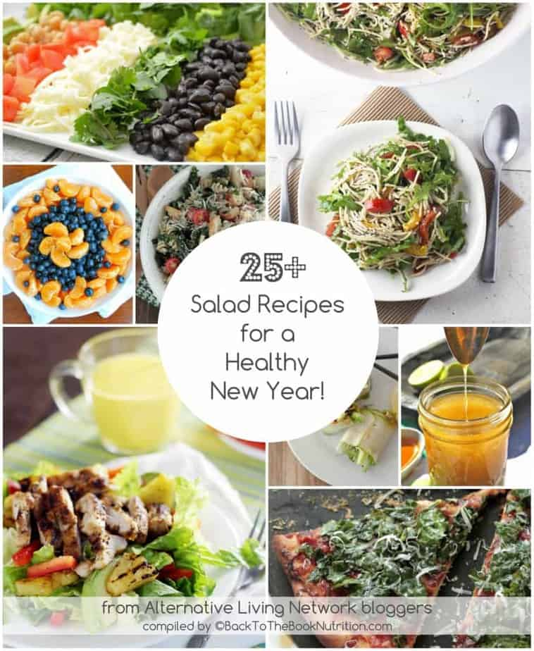 25 Salad Recipes for a Healthy New Year - Green salads, dressings, pasta salads, fruit salads, and more! | Back To The Book Nutrition
