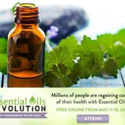 Essential Oils Revolution FREE online event , May 11-18, 2015. No brand affiliation - just great information on essential oils from top experts in the field!   Back To The Book Nutrition