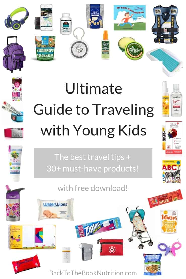 Ultimate Guide to Traveling with Young Kids (Free download