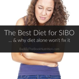 The Best Diet for SIBO + Why Diet Alone Won't Fix It