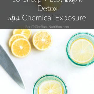 10 Cheap + Easy ways to Detox from Chemical Exposure