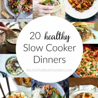 20 Healthy Slow Cooker Dinners - amazing round up of simple beef, chicken, and pork recipes made with minimally processed ingredients!   Back To The Book Nutrition