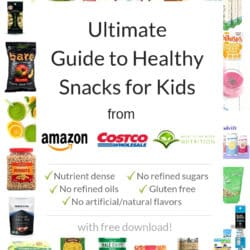 Collage with text overlay: Ultimate Guide ot Healthy Snacks for Kids with items from Amazon, Costco, and Back To The Book Nutrition.