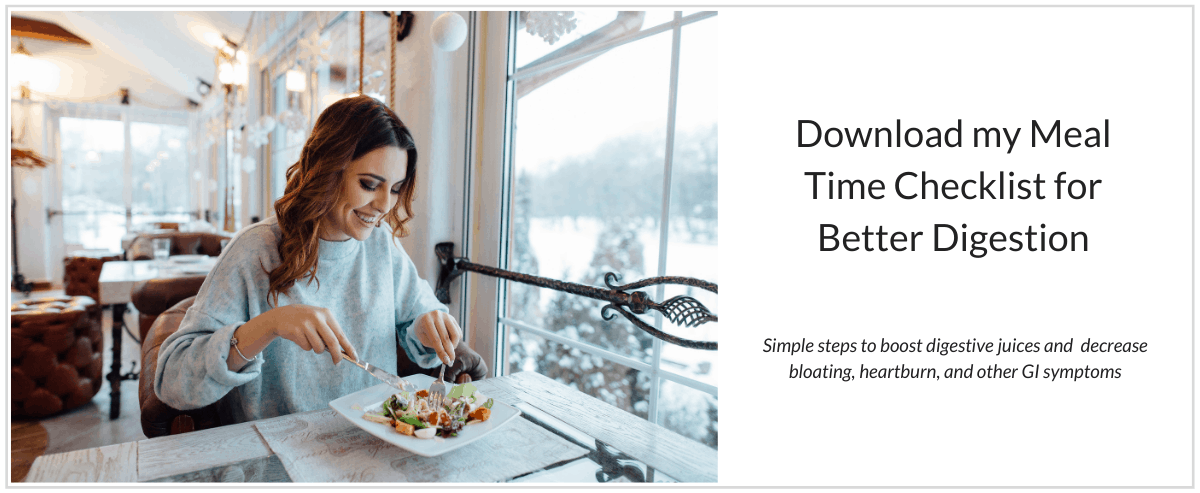 Collage - image of happy brunette woman enjoying a salad at the dinner table with text inviting reader to download the Meal Time Checklist for Better Digestion